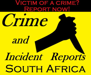 Crime and Incident Reports South Africa