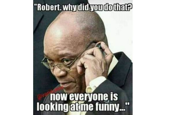 Funny Memes About Zuma : Bob out zuma can follow south africa today