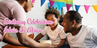 Top 5 factors that Make's Africa Perfect for Birthday Celebration