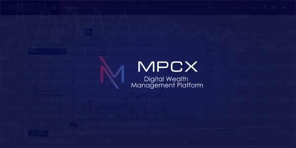 The MPCX Platform presents the digital wealth management platform