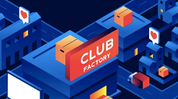 Chinese Cross-Border E-commerce Platform Club Factory Raised $100 Million in a Series D Round Funding