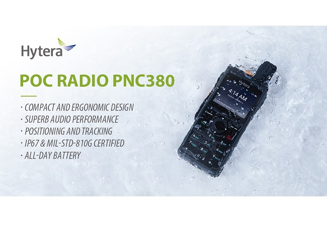 Hytera New PoC Radio PNC380—Instant Communication and Unlimited Possibilities