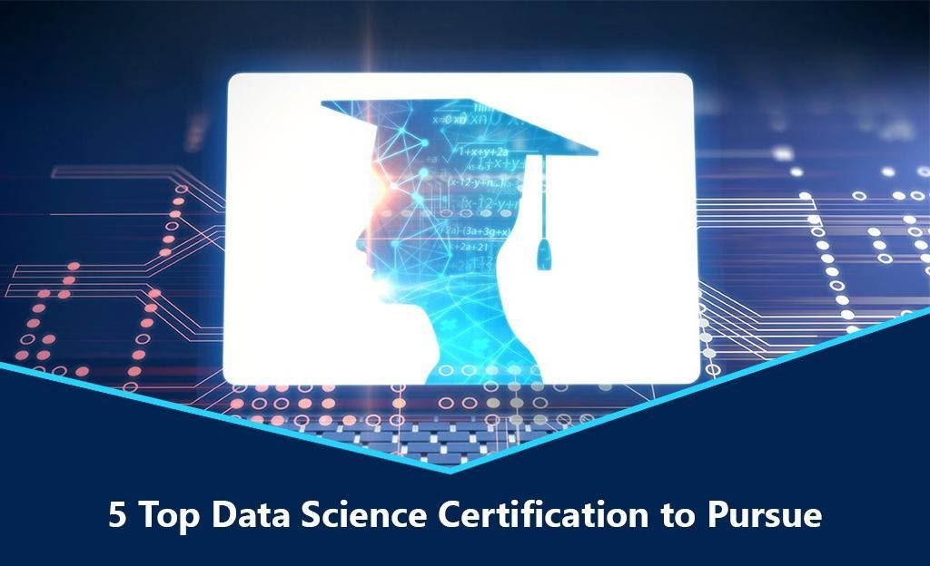 5 Top Data Science Certification to Pursue