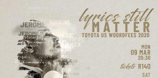 Lyrics Still Matter comes to the Toyota Stellenbosch University Woordfees!