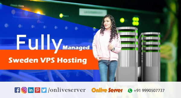 Onlive Server Cares Your Online Business by Sweden VPS Hosting