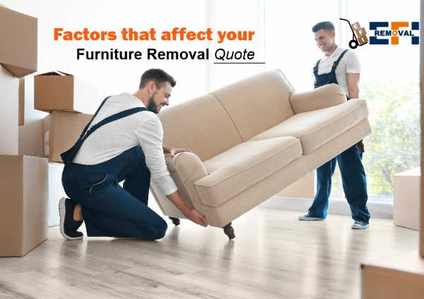 Factors that affect your furniture removal quote